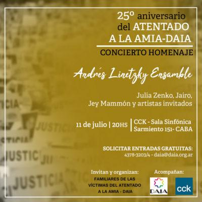 Concierto Homenaje, a 25 años del atentado a la AMIA-DAIA