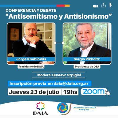 La DAIA y la OSA invitan a la Conferencia «Antisemitismo y antisionismo»