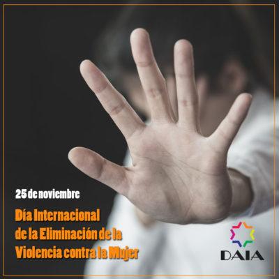 Día Internacional de la No Violencia Contra la Mujer: Trabajar para la construcción de relaciones de género cooperativas, honestas e igualitarias