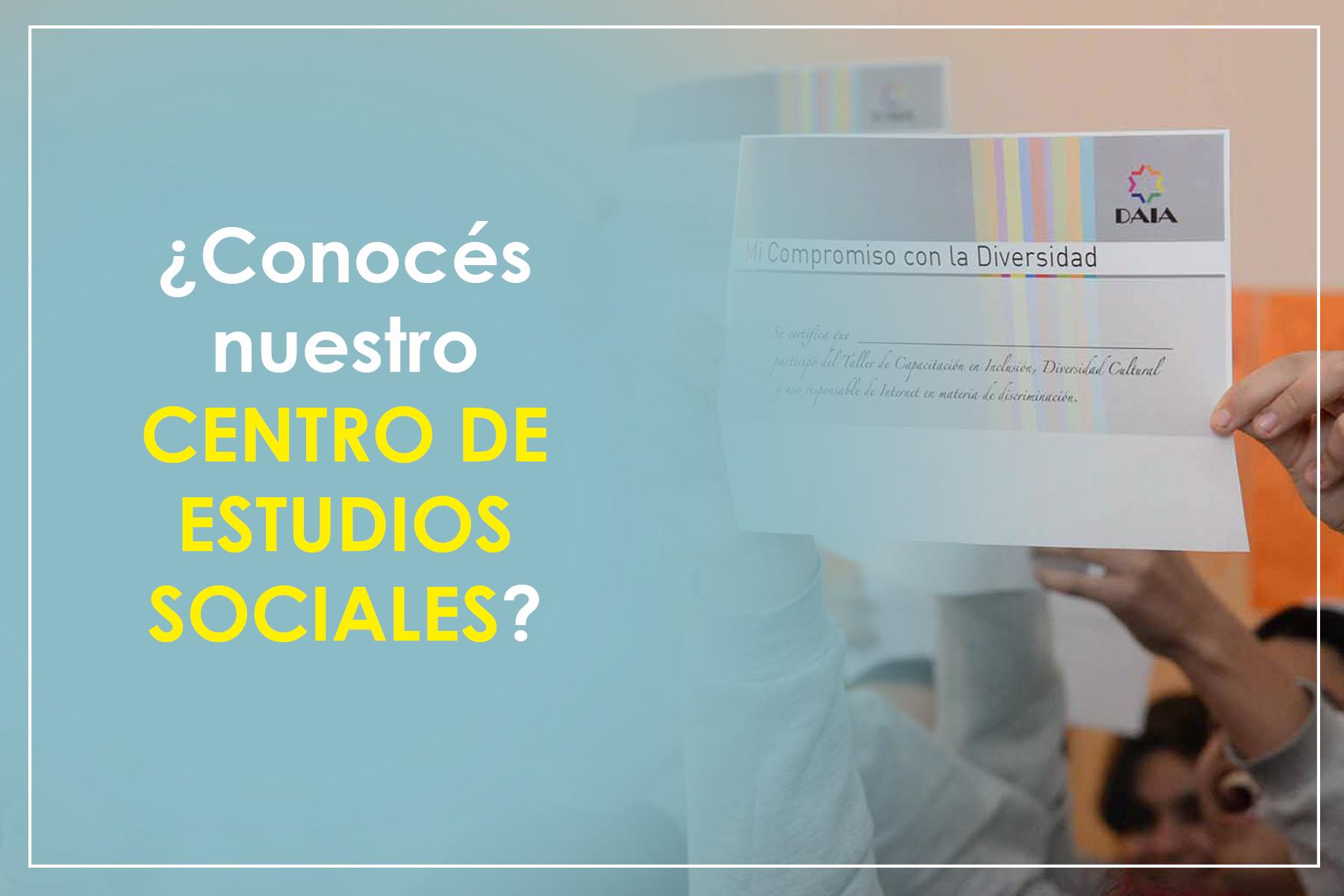 ¿Conocés el Centro de Estudios Sociales de la DAIA?